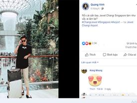 Quá đẹp và hoành tráng, sân bay Singapore khiến 'Hoàng tử sơn ca' Quang Vinh phải thốt lên kinh ngạc