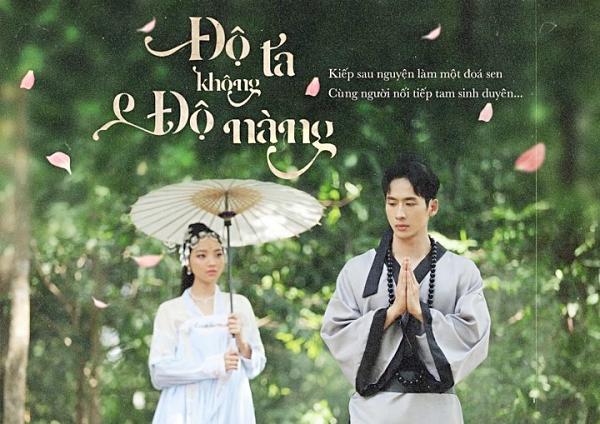 Mặc tranh cãi, người tình của Hari Won bất ngờ tung phim ngắn Độ ta không độ nàng-1
