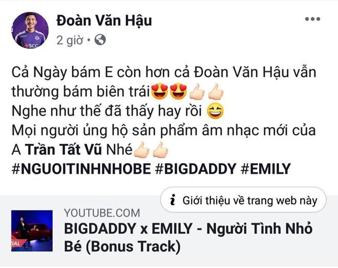Big Daddy và Emily ra MV mới nhưng chỉ vì chi tiết này fans liên tục gọi tên Đoàn Văn Hậu-1