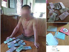 Nhặt được hơn 1 tỷ, người đàn ông Nghệ An đăng facebook tìm chủ nhân và cái kết... sốc không tưởng