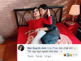 Mới cưới vợ lại dám đăng ảnh mặn nồng trên giường với người yêu cũ, Cris Phan bất ngờ bị Mai Quỳnh Anh đuổi khỏi nhà