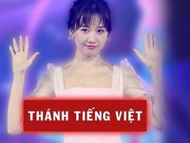 Hari Won lại bị quản lý bóc phốt về khả năng nói tiếng Việt 'không ai hiểu'