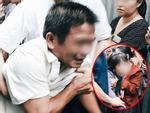 Bố mẹ nữ sinh 19 tuổi khóc ngất, ngã quỵ khi chứng kiến thi thể con bị sát hại dã man