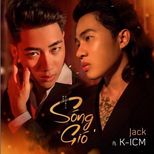 Tựa là Sóng Gió lại còn dính đạo nhạc, K-ICM và JACK vẫn thu về loạt thành tích đáng nể sau 16 giờ lên sóng-3