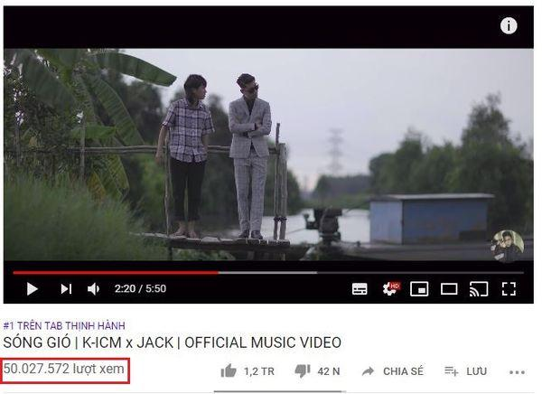 MV Sóng Gió của Jack và K-ICM chính thức cán mốc 50 triệu view với thời gian siêu tốc là…-2