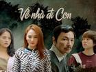 Phim Việt về đề tài gia đình: Thành công nhưng chớ vội mừng!