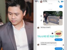 Chia sẻ đoạn tin nhắn với nickname Bé Mập, thiếu gia Phan Thành công khai nói lời thương khiến fans thi nhau tìm sự thật