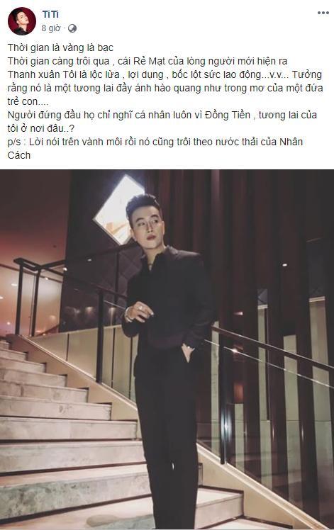 Chia sẻ của cựu thành viên HKT TiTi gây xôn xao: Thanh xuân của tôi là lọc lừa, lợi dụng, bóc lột sức lao động-4