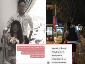 Dành 6 năm tuổi trẻ để yêu và chờ đợi cũng không bằng mối tình vụng trộm 4 tháng, cô gái tung bằng chứng bạn trai ngoại tình lên mạng