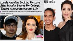 Rộ tin Angelina Jolie vội tìm bạn trai mới vì quá cô đơn khi con cả Maddox đi du học