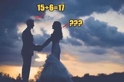 Chú rể trả lời '15+6=17', cô dâu hủy hôn ngay phút chót
