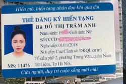 Hot girl Trâm Anh: 'Hiến tạng vì không may chết đi vẫn cứu được người'