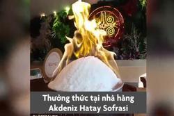Đốt lửa để ăn gà không lối thoát ở Thổ Nhĩ Kỳ