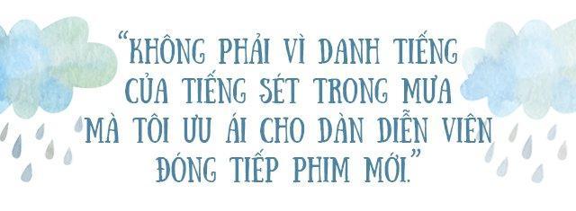 Đạo diễn Tiếng Sét Trong Mưa tiết lộ cảnh phim không bao giờ được phát sóng-10