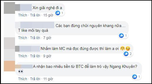 Dân mạng khủng bố Nguyên Khang mất kiểm soát, yêu cầu nam MC phải lập tức bỏ nghề-6