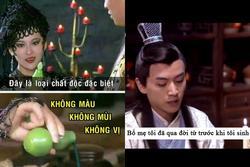 Cười ra nước mắt với những câu thoại ngớ ngẩn trong phim cổ trang Hoa ngữ