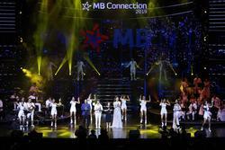 Dàn sao 'khủng' hội ngộ MB Connection 2019