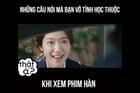 Những câu nói mà khán giả 'thuộc nằm lòng' khi xem phim Hàn