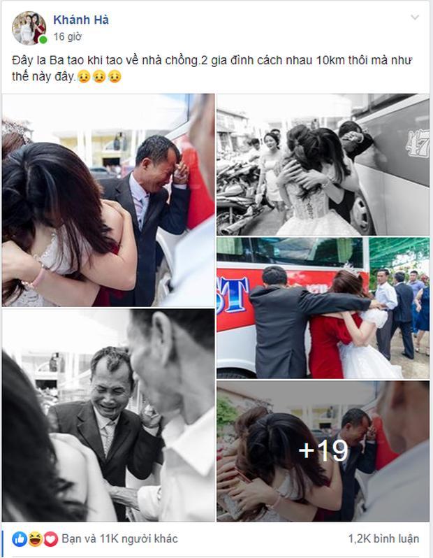 Con gái đi lấy chồng cách nhà chưa đến 10km mà bố ôm mặt khóc nức nở làm ai nấy nghẹn ngào-1
