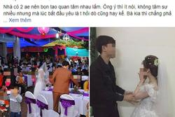 Người yêu cũ đến làm loạn đám cưới, ai cũng thương cô dâu nhưng khi biết sự thật thì...