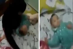 Đồng Nai: Phẫn nộ clip cha bạo hành con gái hơn 1 tuổi ở Biên Hòa