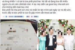 Góc 'bóc phốt' nổi đình đám mạng xã hội: Gã trai đẹp, có vợ con, giả trai tân đi lừa tình làm khổ bao cô gái