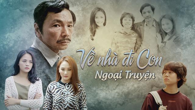 10 phim Việt được tìm kiếm nhiều năm 2019: Tiếng Sét Trong Mưa hot đến mấy vẫn chịu thua Về Nhà Đi Con-2