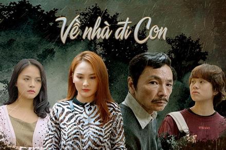 10 phim Việt được tìm kiếm nhiều năm 2019: 'Tiếng Sét Trong Mưa' hot đến mấy vẫn chịu thua 'Về Nhà Đi Con'