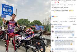 Ủy ban ATGT đề nghị xử phạt thanh niên khoe 'chiến tích' đi xe máy 20 tiếng từ TPHCM ra Hà Nội