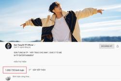 'Hãy trao cho anh' trở thành MV đầu tiên ở Việt Nam đạt 1 triệu comment