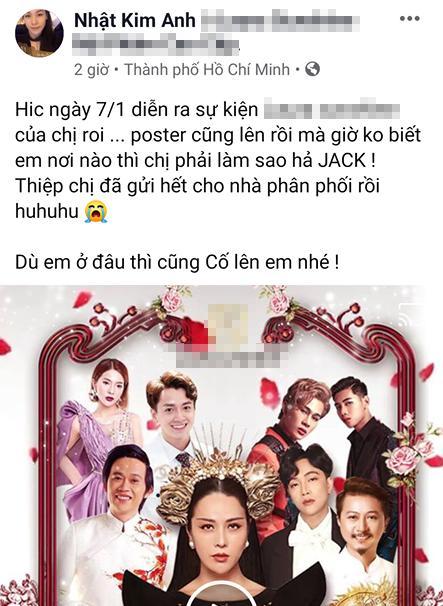 Nhật Kim Anh than trời vì sự kiện sắp diễn ra mà không cách nào liên lạc được với Jack-3