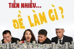Câu nói 'Tiền nhiều để làm gì' của ông Đặng Lê Nguyên Vũ lên phim
