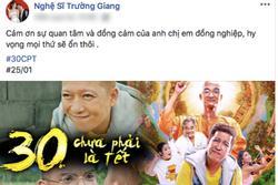 Trường Giang lên tiếng sau khi được dàn sao Việt xót xa cho phim mình