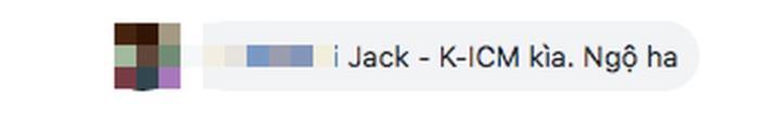 Vụ mẹ nuôi K-ICM lên tiếng sau ồn ào đấu tố: Lần đầu đặt tên Jack trước K-ICM, dân tình được dịp mỉa mai-3