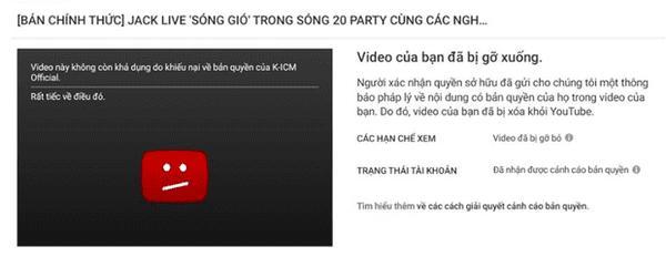Jack vừa tuyên bố không ai có thể lấy sáng tác của mình, K-ICM liền đánh bản quyền cho sập luôn clip hát live Sóng Gió-1
