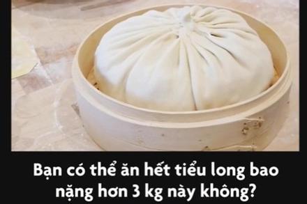 Làm tiểu long bao to gấp 100 lần, ngon như nhà hàng nổi tiếng