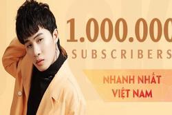Jack xuất sắc rước 'vàng' nhờ kênh Youtube đạt 1 triệu lượt theo dõi nhanh nhất Việt Nam