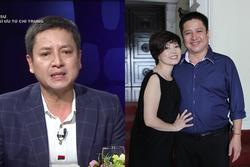 NSƯT Chí Trung lần đầu nói về việc ly hôn Ngọc Huyền: 'Đó không phải lựa chọn của tôi'