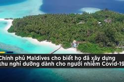 Maldives xây khu nghỉ dưỡng cao cấp cho bệnh nhân Covid-19