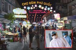 Du khách dương tính với Covid-19 'đi khắp nơi ở Phú Quốc', Kiên Giang họp khẩn
