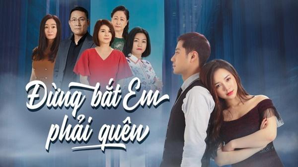 Những phim Việt đột ngột dừng phát sóng-1