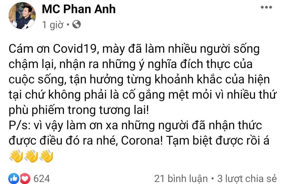 MC Phan Anh gây tranh cãi khi viết status cảm ơn đại dịch Covid-19-1