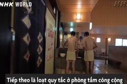 Những nguyên tắc vàng khi đến nhà tắm chung ở Nhật Bản