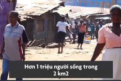 Cuộc sống bên trong khu ổ chuột lớn nhất châu Phi