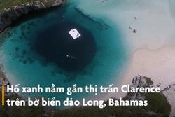 Hố xanh sâu 202 m bí ẩn ở vùng đảo Bahamas