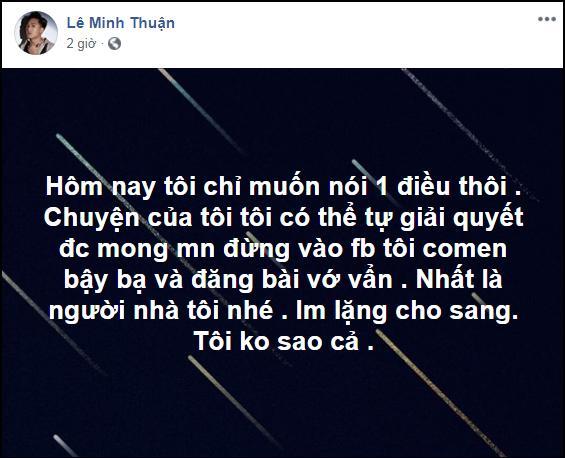 Bị tấn công vì scandal phụ bạc, Châu Khải Phong đề nghị dân mạng: Im lặng cho sang-1