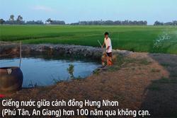 Giếng nước cổ to như cái ao hơn 100 năm không cạn