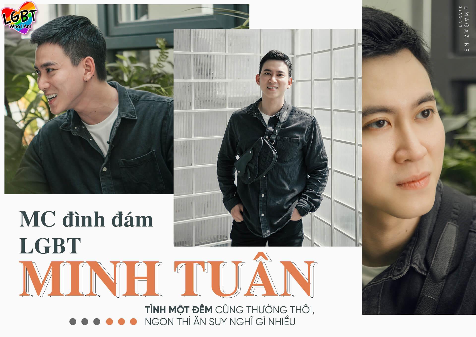MC đình đám giới LGBT Minh Tuân: 'Tình một đêm thường thôi, ngon thì ăn suy nghĩ gì nhiều'