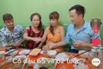 HOT: Vợ chồng cô dâu Cao Bằng hội ngộ 'lão bà' 65 và anh xã ngoại quốc 28 ở Đồng Nai