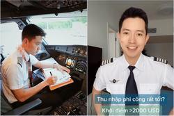 Cơ trưởng trẻ nhất Việt Nam tiết lộ bí mật về nghề phi công, đáng chú ý là mức lương được trả